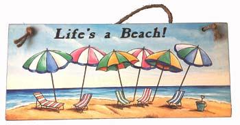 Life's A Beach Sign