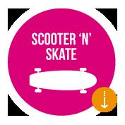 Scooter n Skate