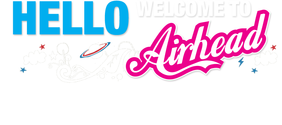 Welcome to Airheads